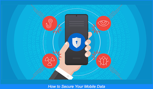 how to secure your mobile data