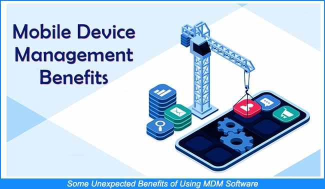 Benefits of Using MDM Software