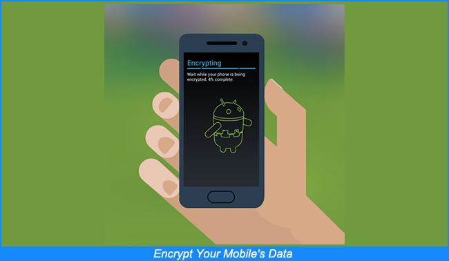 Encrypt Your Mobile's Data