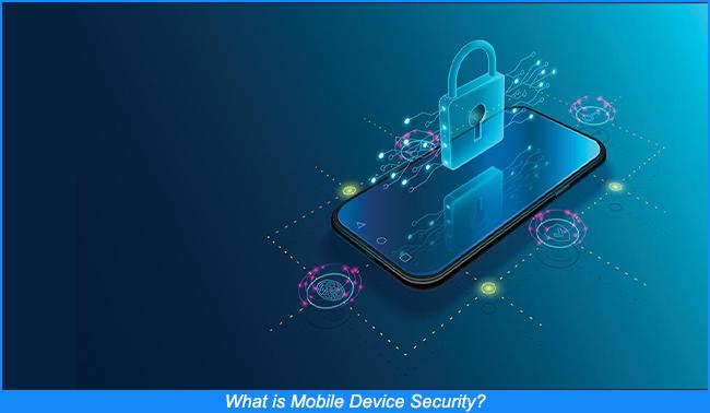Seguridad de los dispositivos móviles