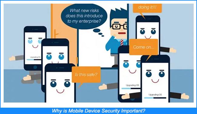 ¿Por qué es importante la seguridad de los dispositivos móviles?