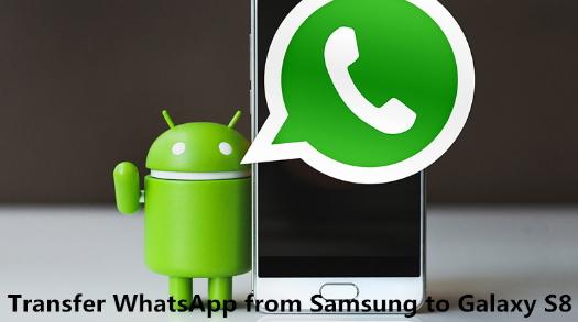 ¿Cómo transferir WhatsApp desde Android a Samsung S8?