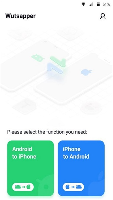 wutsapper choose android to iphone