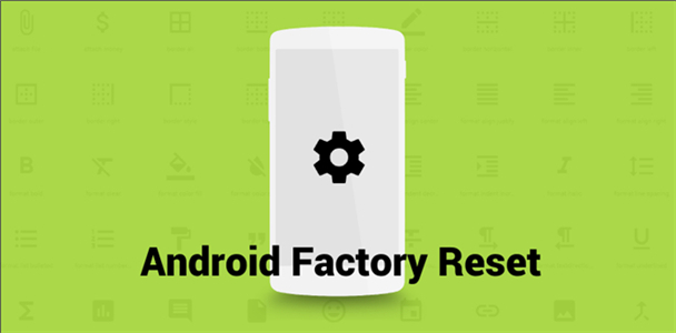 facotry reset android